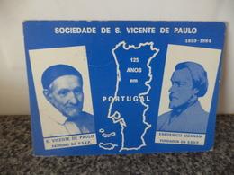 PORTUGAL - SOCIEDADE DE S. VICENTE DE PAULO - 125 ANOS EM PORTUGAL - Portugal