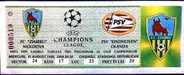 Football Tickets -  F.C. ZIMBRU V. P.S.V. EINDHOVEN , 1999 , EURO - CUP. - Tickets D'entrée
