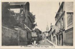 D90 - GARCHES - LE PONT - LA POSTE VERS L'EGLISE - Plusieurs Personnes Avec Des Enfants - Garches