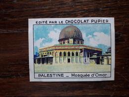 L20/'43 Chromo Image Chocolat Pupier. Palestine. Mosquée D'Omar - Other