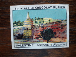 L20/47 Chromo Image Chocolat Pupier. Palestine. Tombeau D'Absalon - Chocolate