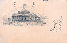 Cpa Précurseur CIRQUE VASSEROT - 1904 Postée De SAINT JEAN D ANGELY 17 - Cirque