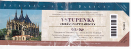 Tchequie , Cathedral  Svate Barbory , Ticket  , Used - Tickets D'entrée