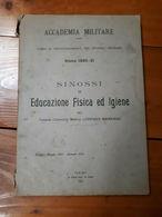 1921 - ACCADEMIA MILITARE - SINOSSI EDUCAZIONE FISICA E IGIENE - LIBRO MILITARIA - Libri