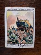 L20/61 Chromo Image Chocolat Pupier. Allemagne. Grande Guerre - Altri