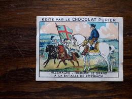 L20/72 Chromo Image Chocolat Pupier. Allemagne.Frederic Le Grand à La Bataille De Rossbach - Altri