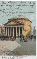 AK 0227  Roma - Il Pantheon Um 1908 - Panthéon
