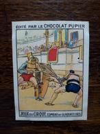 L20/78 Chromo Image Chocolat Pupier. Italie . Jeux De Cirque , Combat De Gladiateurs - Altri