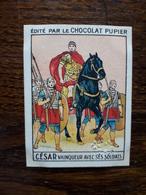 L20/79 Chromo Image Chocolat Pupier. Italie . Cesar Vainqueur Avec Ses Soldats - Altri