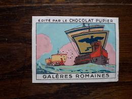 L20/82 Chromo Image Chocolat Pupier. Italie . Galeres Romaines - Altri