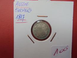 RUSSIE 5 KOPEKS ARGENT 1897 BELLE QUALITE ! - Russia