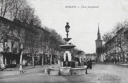 Romans Sur Isere. La Fontaine De La Place Jacquemart. - Romans Sur Isere