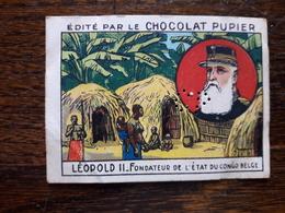 L20/88 Chromo Image Chocolat Pupier. Belgique. Leopold II. Fondateur De L'Etat Du Congo Belge - Altri