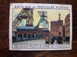 L20/93 Chromo Image Chocolat Pupier. Belgique. Puits De Mine De Houille - Altri
