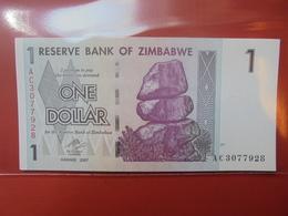 ZIMBABWE 1$ 2007 PEU CIRCULER/NEUF - Zimbabwe