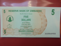 ZIMBABWE 5$ 2006 (BEARER CHEQUE) PEU CIRCULER/NEUF - Zimbabwe