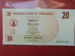 ZIMBABWE 20$ 2006 (BEARER CHEQUE) PEU CIRCULER/NEUF - Zimbabwe