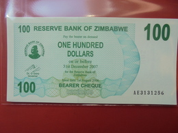 ZIMBABWE 100$ 2006 (BEARER CHEQUE) PEU CIRCULER/NEUF - Zimbabwe