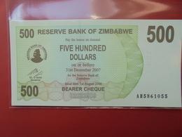 ZIMBABWE 500$ 2006 (BEARER CHEQUE) PEU CIRCULER/NEUF - Zimbabwe