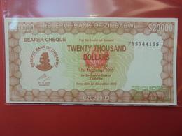 ZIMBABWE 20.000$ 2003 (BEARER CHEQUE) PEU CIRCULER/NEUF - Zimbabwe