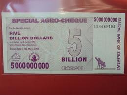 ZIMBABWE 5 BILLION $ 2008 (BEARER CHEQUE) PEU CIRCULER/NEUF - Zimbabwe