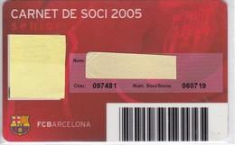 CARNET DE SOCIO DE FUTBOL CLUB BARCELONA TEMPORADA 2005 -BARÇA (CAIXA-COCA-COLA-NIKE-TELEFONICA-DAMM - Tarjetas