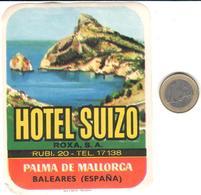 ETIQUETA DE HOTEL  - HOTEL SUIZO -PALMA DE MALLORCA -ISLAS BALEARES - Hotel Labels