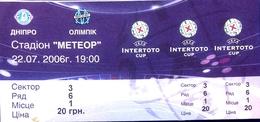 Football Tickets -  F.C.  DNIPRO V  OLYMPIQUE  Marseille , 2006 , EURO - CUP. - Tickets - Entradas