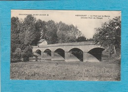 Hoëricourt, Petit Village Disparu. - Le Pont Sur La Marne, Ancien Pont De Péage. - Environs De Saint-Dizier. - Autres Communes