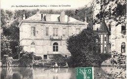 Carte Postale Ancienne De  LA CHARTRE Sur LOIR - Château De Crousilles - Autres Communes