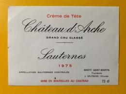 10394 -  Château D'Arche 1975 Sauternes  Crème De Tête - Rouges