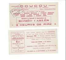 TICKETS D ENTREE THEATRE  COUCOU ROMEO  CARLES  ******  A  SAISIR   ***** - Tickets D'entrée