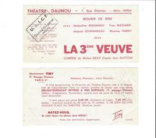 TICKETS D ENTREE THEATRE  DAUNOU  LA 3 EME VEUVE  ******  A  SAISIR   ***** - Tickets D'entrée