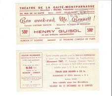 TICKETS D ENTREE THEATRE DE LA GAITE  BON WEEKEND MR BENNETT   ******  A  SAISIR   ***** - Tickets D'entrée