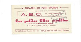 TICKETS D ENTREE THEATRE A B C   LES PETITES FILLES MODELES ******  A  SAISIR   ***** - Tickets D'entrée