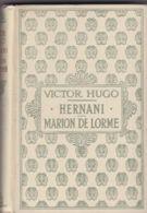 Victot Hugo - Hernani - Marion De Lorme - Theatre