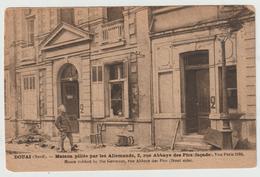 DOUAI - Maison Pillée Par Les Allemands , 2, Rue Abbaye Des Pics - Douai