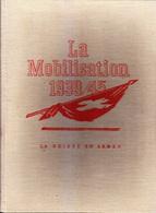 C1   LA SUISSE EN ARMES Mobilisation 1940 Henry MEYLAN Fritz TRAFFELET Widmer Witt - Livres