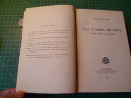 Hellens Franz. Les Clartés Latentes. Rare édition Originale. Belle Dédicace. - Books, Magazines, Comics