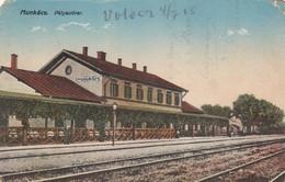 Postcard Munkacs Palyaudvar Mukachevo Ukraine ? Railway Station DAMAGED   My Ref  B13176 - Ukraine