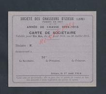 CATE DE SOCIÈTAIRE VIERGE SOCIÉTÉ DES CHASSEURS D IZIEUX ANNÉE DE CHASSE 1914/15 : - Cartes