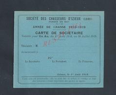 CATE DE SOCIÈTAIRE VIERGE SOCIÉTÉ DES CHASSEURS D IZIEUX ANNÉE DE CHASSE 1918/19 : - Maps