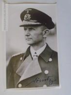 D163409 Photo (moderne) Autographiée Par KARL DÖNITZ - AMIRAL ALLEMAND Désigné Par Hitler Comme Successeur - War 1939-45