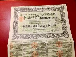 Sté  Française  De  PRODUITS  PHARMACEUTIQUES  ADRIAN  & Cie ------ Action  De  250 Frs - Industry