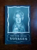 Victor Hugo: Voyages/ Hachette, Non Daté - French Authors