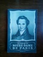 Victor Hugo: Notre-Dame De Paris/ Hachette, 1950 - French Authors