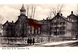 Hôtel Dieu De St HYACINTHE, P. Q. - CANADA - QUEBEC - St. Hyacinthe