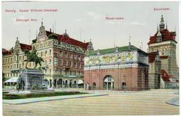 DANZIG - GDANSK - Kaiser Wilhelm Denkmal - Danziger Hof - Hauptwache - Stockturm - Feldpost 1917 - Danzig