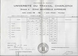 Université Du Travail Charleroi Hainaut 1931 Ecole Industrielle Supérieure - Diplômes & Bulletins Scolaires