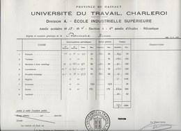 Université Du Travail Charleroi Hainaut 1934 Ecole Industrielle Supérieure - Diplômes & Bulletins Scolaires
